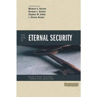 the calvinist view on eternal security essay  · review of four views of the warning passages in hebrews the doctrine of eternal security the classic arminian view verses the classic calvinist.